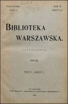 Biblioteka Warszawska 1910 t. 4 z. 1