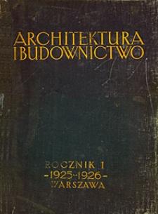Architektura i Budownictwo 1925-1926. Spis rzeczy