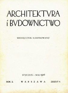 Architektura i Budownictwo 1926 nr 4